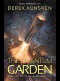 The Quantum Garden, 2