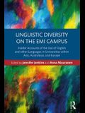 Linguistic Diversity on the EMI Campus: Insider accounts of the use of English and other languages in universities within Asia, Australasia, and Europ
