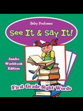 See It & Say It! Jumbo Workbook Edition - First Grade Sight Words