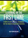 Learning in the Fast Lane: 8 Ways to Put All Students on the Road to Academic Successascd