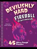 Devilishly Hard Fireball Crosswords: 45 Ultra-Tough Puzzles