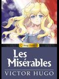 Manga Classics: Les Miserables: Les Miserables