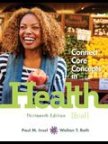 Connect Personal Health with LearnSmart 1 Semester Access Card for Connect Core Concepts in Health, Brief