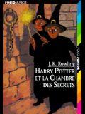 Harry Potter Et la Chambre Des Secrets = Harry Potter and the Chamber of Secrets