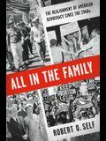 All in the Family: The Realignment of American Democracy Since the 1960s
