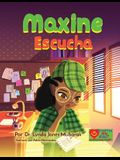 Maxine Escucha
