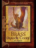 Brass Dragon Codex (The Dragon Codices)