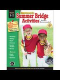 Summer Bridge Activities(r), Grades 1 - 2