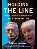 Holding the Line: Inside Trump's Pentagon With General Mattis