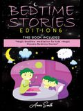 Bedtime Stories Edition 6: This Book Includes: Magic Bedtime Meditation for kids +Magic Dreams Bedtime Stories