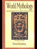 World Mythology: An Anthology of the Great Myths and Epics, Hardcover Student Edition