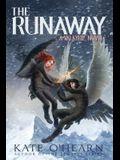 The Runaway, 2