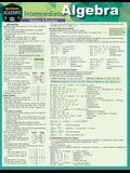 Intermediate Algebra: A Quickstudy Laminated Reference Guide
