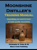 Moonshine Distiller's Training Manual
