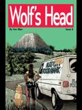 Wolf's Head: Issue 6