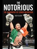 Notorious: The Biography of Conor McGregor