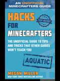 Hacks for Minecrafters: Aquatic: The Unofficial Guide to Tips and Tricks That Other Guides Won't Teach You