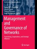 Management and Governance of Networks: Franchising, Cooperatives, and Strategic Alliances