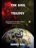 The Sigil Trilogy