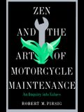 Zen and the Art of Motorcycle Maintenanc