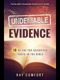 Undeniable Evidence: Ten of the Top Scientific Facts in the Bible