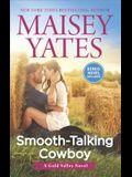 Smooth-Talking Cowboy: A Cowboy Romance