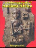 Ancient Africa Color Bk