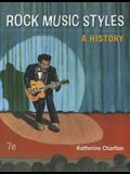 Rock Music Styles: A History (B&B Music)