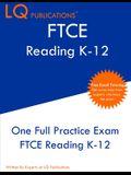 FTCE Reading K-12: One Full Practice FTCE Reading K-12 Exam