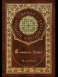 Common Sense (Royal Collector's Edition) (Case Laminate Hardcover with Jacket)