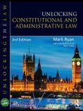 Unlocking Constitutional & Administrative Law