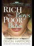 Rich Boys vs. Poor Boys: A High School Bully Romance