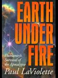 Earth Under Fire: Humanity's Survival of the Apocalypse