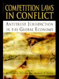 Competition Laws in Conflict: Antitrust Jurisdiction in the Global Economy