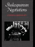 Shakespearean Negotiations, Volume 4: The Circulation of Social Energy in Renaissance England