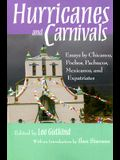 Hurricanes and Carnivals: Essays by Chicanos, Pochos, Pachucos, Mexicanos, and Expatriates