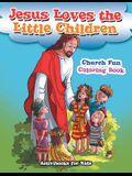 Jesus Loves the Little Children Church Fun Coloring Book