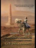 Phosphorus: A Winterstrike Story
