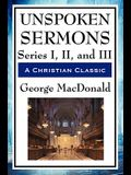 Unspoken Sermons: Series I, II, and III
