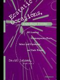 Ecstatic Occasions, Expedient Forms: 85 Leading Contemporary Poets Select and Comment on Their Poems
