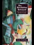 The Revolution Betrayed: What Is the Soviet Union and Where Is It Going?