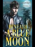 Beneath a Blue Moon (Crescent City Wolf Pack) (Volume 2)