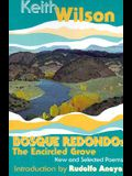Bosque Redondo: The Encircled Grove, New and Selected Poems