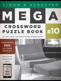 Simon & Schuster Mega Crossword Puzzle Book #10, 10