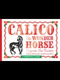Calico the Wonder Horse: Christmas Gift Edition