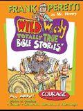 Wild & Wacky Storybook #3: Courage Story Of David & Goliath