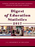 Digest of Education Statistics 2017
