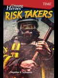 Unsung Heroes: Risk Takers (Level 8)
