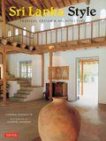 Sri Lanka Style: Tropical Design & Architecture
