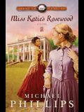 Miss Katie's Rosewood